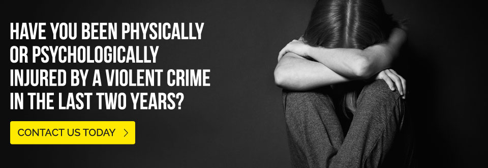 Have you been physically or psychologically injured by a violent crime in the last two years? Contact us today